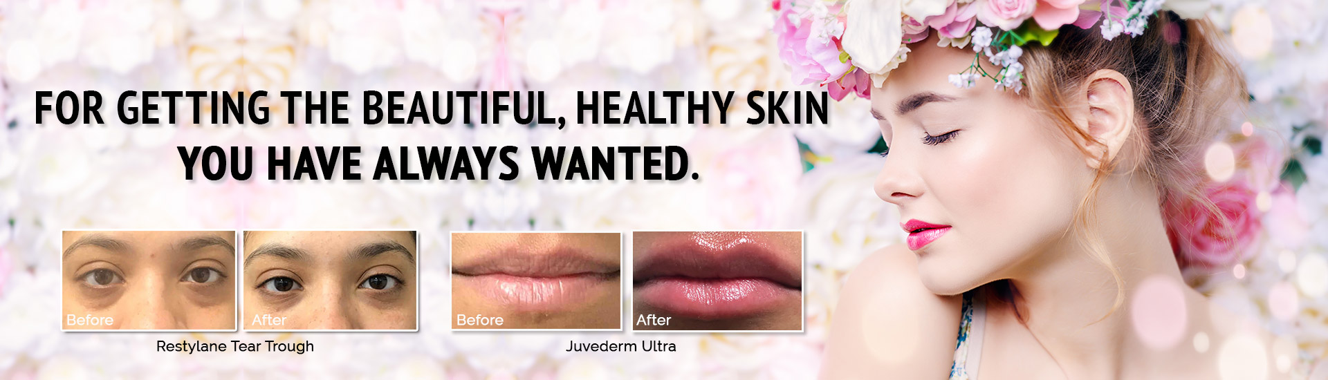 For Getting beautiful, healthy skin  You have always wanted.
